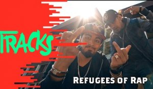 Refugees of Rap - Tracks ARTE