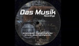 Dj Carlo Bardini - Progress - Official Preview (DM025) (Das Musik)