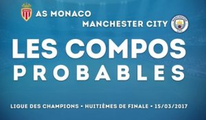 Monaco-Manchester City : les compositions probables