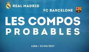 Real Madrid - FC Barcelone : les compos probables