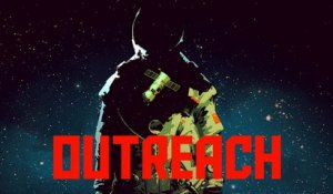 Outreach -  Gameplay Reveal Trailer