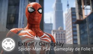 Extrait / Gameplay - Spider-Man PS4 - Du Gameplay de Folie !