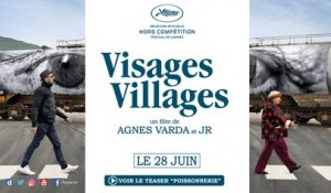 "Teaser ""Poissonnerie"" - VISAGES, VILLAGES d'Agnès Varda et JR"