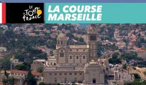 Best of (Français) - Marseille - La Course by le Tour de France 2017