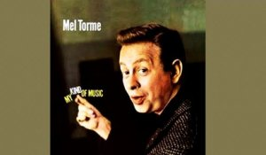 Mel Tormè - My Kind Of Music - Vintage Music Songs
