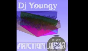 DJ Youngy - FRICTION - Original Mix