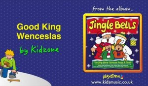 Kidzone - Good King Wenceslas