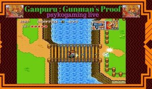 psykogaming live Ganpuru : Gunman's Proof (05/01/2018 16:50)
