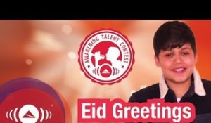 Eid Greetings from Harris J - Winner of the Awakening Talent Contest