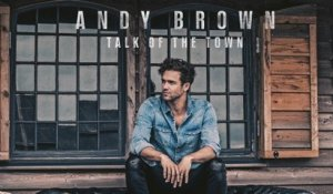 Andy Brown - Talk Of The Town