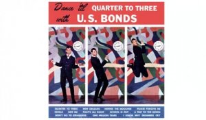 U.S. Bonds - Dance Til Quarter To Three - Vintage Music Songs