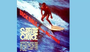 Dick Dale & his Del-Tones - Surfers Choice - Vintage Music Songs