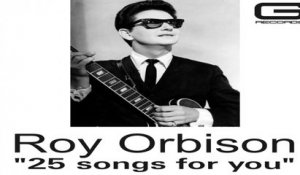 Roy Orbison - Come Back To Me (My Love)