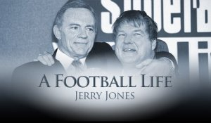 'A Football Life': Jerry Jones and Jimmy Johnson's relationship