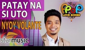 Nyoy Volante - Patay Na Si Uto (Official Lyric Video)