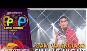 Gary Valenciano - Opening Himig Handog P-Pop Love Song 2016 Finals Night