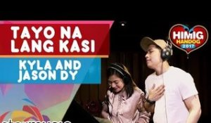 Kyla and Jason Dy - Tayo na Lang Kasi | Himig Handog 2017 (Official Recording Session)