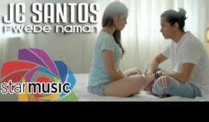 JC Santos - Pwede Naman (Official Music Video)