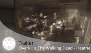 Trailer - Overkill's The Walking Dead - Le Shopping de Heather