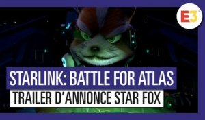 Starlink Battle for Atlas - Trailer d'annonce Star Fox E3 2018 (VOSTFR)
