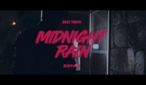 Best Youth - Midnight Rain (Official Video)