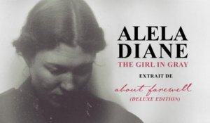 Alela Diane - The Girl in Gray - Audio