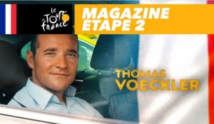Mag du jour : Thomas Voeckler - Étape 2 - Tour de France 2018