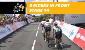 3 coureurs devant / 3 riders in front - Étape 14 / Stage 14 - Tour de France 2018