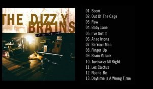 THE DIZZY BRAINS - Out Of The Cage (Official Audio) [Full Album]