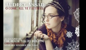 Audrey Assad - O Come All Ye Faithful