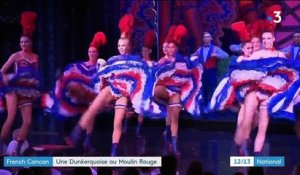 French Cancan : une Dunkerquoise au Moulin Rouge