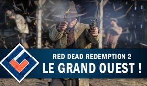RED DEAD REDEMPTION 2 : On explore le Grand Ouest ! | GAMEPLAY FR