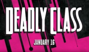 Deadly Class - Trailer Officiel Saison 1 - 2