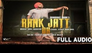 Rank Jatt Da| ( Full HD)  | Mohabbat Bains |  New Punjabi Songs 2017 | Latest Punjabi Songs 2017
