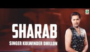 Sharab (Audio Song) | Kulwinder Dhillon | Tejwant Kittu | Finetone Music