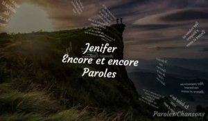 Jenifer - Encore et Encore (Paroles)