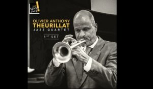 Olivier Anthony Theurillat - Jazz Quartet - First Set Teaser