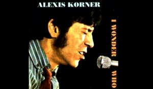 Alexis Korner - I Wonder Who - Vintage Music Songs