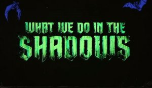 What We Do in the Shadows - Teaser Saison 1