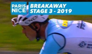 Breakaway - Étape 3 / Stage 3 - Paris-Nice 2019