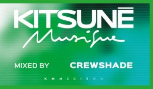 Crewshade - Kitsuné Musique Mixed by Crewshade