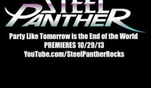 Steel Panther - Party Like Tomorrow is the End of the World // Premieres Tuesday 10/29