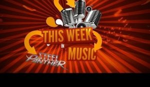 Steel Panther TV - This Week In Music #15