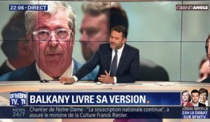 Balkany livre sa version (1/2)