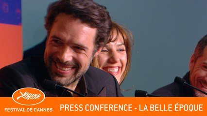 LA BELLE EPOQUE - Press conference  - Cannnes 2019 - EV