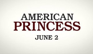 American Princess - Trailer Saison 1