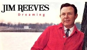 Jim Reeves - Dreaming - Vintage Music Songs