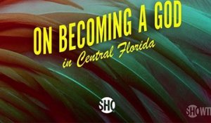 On Becoming A God In Central Florida - Trailer Officiel Saison 1