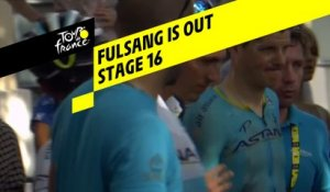 Fulsang abandonne / Fulsang is out - Étape 16 / Stage 16 - Tour de France 2019