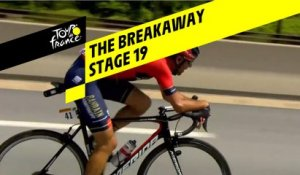 L'échappée / The breakaway - Étape 19 / Stage 19 - Tour de France 2019